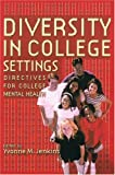 Diversity in College Settings, , 0415913063