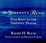 img - for The Serenity Runes: Five Keys to the Serenity Prayer book / textbook / text book