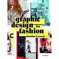 Graphic Design for Fashion - Fashion Exposed