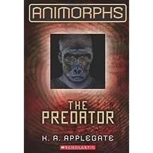 Animorphs #05: The Predator