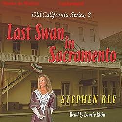 Last Swan of Sacramento