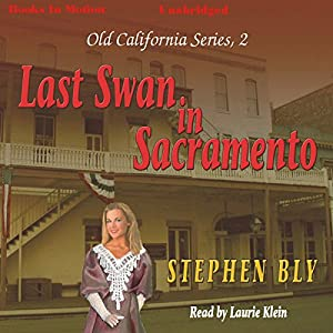 Last Swan of Sacramento Audiobook