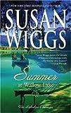 Summer at Willow Lake, Susan Wiggs, 0778323250