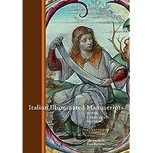 Italian Illuminated Manuscripts in the J. Paul Getty Museum: Second Edition