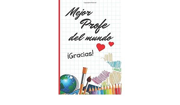 MEJOR PROFE DEL MUNDO: REGALO FIN DE CURSO. DIA DEL MAESTRO ...