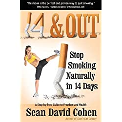 14 & Out: Stop Smoking Naturally in 14 Days