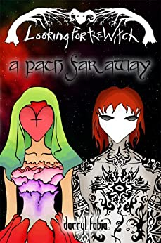 A Path Far Away (Looking for the Witch Book 2) by [Fabia, Darryl]