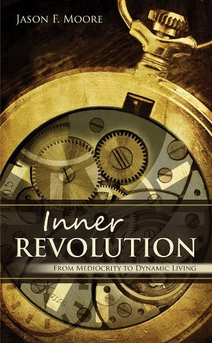 Inner Revolution - From Mediocrity To Dynamic Living