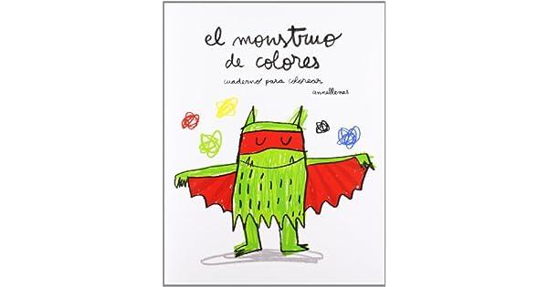 El monstruo de colores: CUADERNO PARA COLOREAR: Anna Llenas: Amazon ...