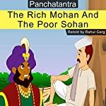 The Rich Mohan and the Poor Sohan | Rahul Garg