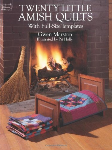 Twenty Little Amish Quilts: With Full-Size Templates (Dover Quilting) by Marston, Gwen (2003) Paperback (Twenty Little Amish Quilts compare prices)
