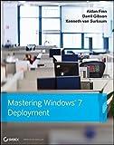 img - for Mastering Windows 7 Deployment by Aidan Finn (2011-03-08) book / textbook / text book