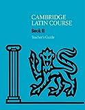 Cambridge Latin Course 2, Cambridge School Classics Project Staff, 0521644674