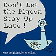 Don't Let the Pigeon Stay Up L