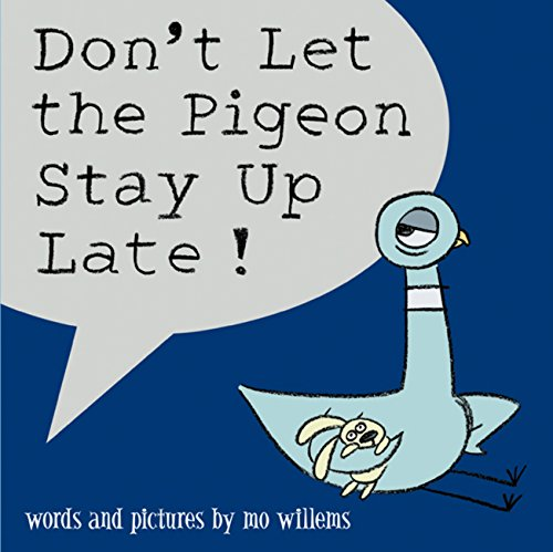 Don't Let the Pigeon Stay Up Late! ()