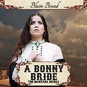A Bonny Bride : The Montana Brides, Book 2 | Blaire Brand