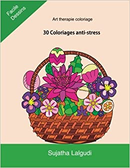 Art Therapie Coloriage 30 Coloriages Anti Stress Coloriage Paques