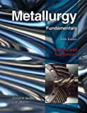 img - for Metallurgy Fundamentals: 5th (Fifth) Edition book / textbook / text book