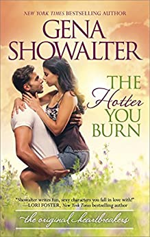 The Hotter You Burn (Original Heartbreakers Book 2) by [Showalter, Gena]