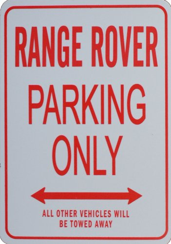RANGE ROVER PARKING ONLY - Miniature Parking Signs ideal for the Motoring enthusiast