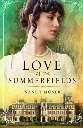 Price comparison product image Love of the Summerfields (The Manor House Series) (Volume 1)