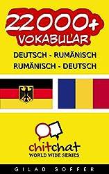 22000+ Deutsch - Rumänisch Rumänisch - Deutsch Vokabular (Geplauder Weltweit)