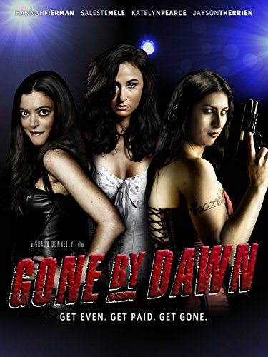 Gone by Dawn (Big Butt Movies)