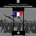 A Macat Analysis of Georges Lefebvre's The Coming of the French Revolution | Tom Stammers