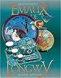 Emaux de Longwy (French Edition)