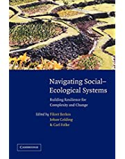 Navigating Social-Ecological Systems: Building Resilience for Complexity and Change