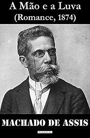 A Mão e a Luva: Classics of Brazilian Literature