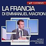 La Francia di Emmanuel Macron (Audionews) | Emilio Crippi