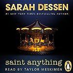 Saint Anything | Sarah Dessen