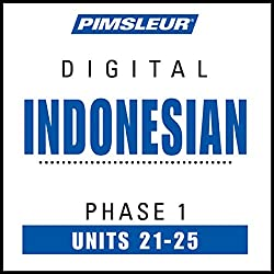 Indonesian Phase 1, Unit 21-25