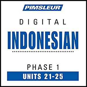 Indonesian Phase 1, Unit 21-25 Audiobook