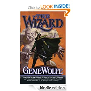 The Wizard: Book Two of The Wizard Knight Gene Wolfe