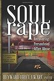 Soul Rape, Heyward Bruce Ewart, 1615991689