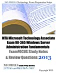 MTA Microsoft Technology Associate Exam 98-365 Windows Server Administration Fundamentals ExamFOCUS Study Notes and Review Questions 2013, ExamREVIEW, 1481025678