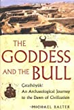 The Goddess and the Bull, Michael Balter, 0743243609