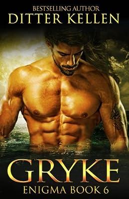 Gryke: A Scifi Alien Romance (Enigma Series) (Volume 6)