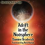 Adrift in the Noösphere: Science Fiction Stories | Damien Broderick