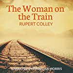 The Woman on the Train | Rupert Colley