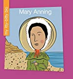 Mary Anning (My Itty-Bitty Bio)