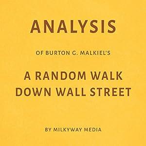 Analysis of Burton G. Malkiel's A Random Walk Down Wall Street Audiobook