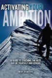 Activating Your Ambition, Mike Hawkins, 1934812412