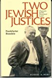 Two Jewish Justices : Outcasts in the Promised Land, Burt, Robert A., 0520067495