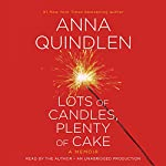 Lots of Candles, Plenty of Cake | Anna Quindlen