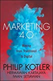 Marketing has changed forever—this is what comes next Marketing 4.0: Moving from Traditional to Digital is the much-needed handbook for next-generation marketing. Written by the world's leading marketing authorities, this book helps you navigate the ...