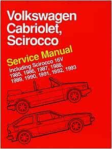 Volkswagen Cabriolet, Scirocco Service Manual: 1985, 1986, 1987, 1988,  1989, 1990, 1991, 1992, 1993: Bentley Publishers: 9780837616360:  Amazon.com: Books