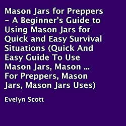 Mason Jars for Preppers